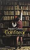 Confiteor : roman | Cabré, Jaume (1947-....). Auteur
