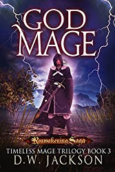 God Mage: Reawakening Saga (Timless Mage Trilogy Book 3) (English Edition)