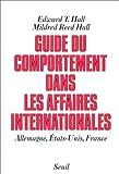 Guide du comportement dans les affaires internationales - Allemagne, Etats-Unis, France