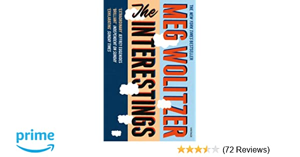 49a7e2636643b The Interestings: Amazon.co.uk: Meg Wolitzer: 9780099584094: Books