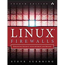 [(Linux Firewalls : Enhancing Security with Nftables and Beyond)] [By (author) Steve Suehring] published on (February, 2015)