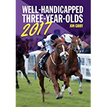 Well-Handicapped Three-Year-Olds 2017 (English Edition)