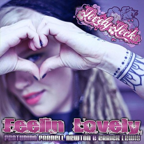 Feelin Lovely (feat. Farnell Newton & Errick Lewis)