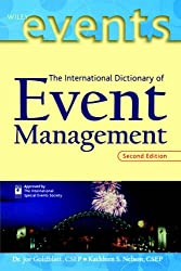 The Dictionary of Event Management (The Wiley Event Management Series)