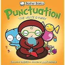 Basher Basics: Punctuation: The Write Stuff by Simon Basher (2010-07-06)