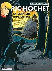 Ric Hochet - tome 71 - Dernière impératrice (La)