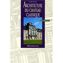 Architecture du château classique