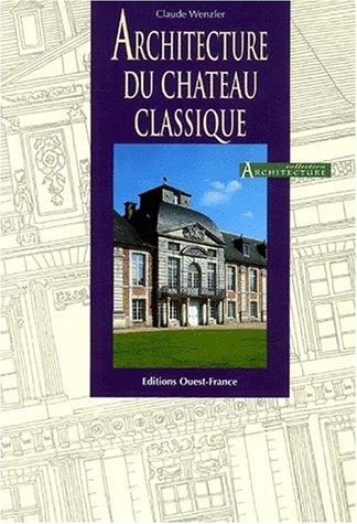 Architecture du chteau classique