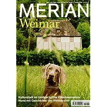 Merian, Weimar