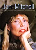 The Best of Joni Mitchell: Eleven great songs in piano, vocal & guitar arrangements with full lyrics and guitar chord symbols
