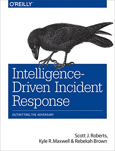 Intelligence-Driven Incident Response: Outwitting the Adversary (English Edition) por Scott J Roberts