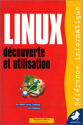 LINUX. Découverte et utilisation