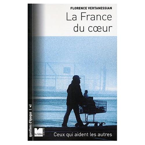 La France du coeur : Ceux qui aident les autres