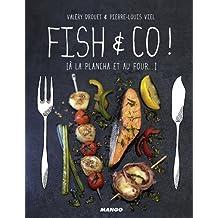 Fish & Co ! [À la plancha et au four...]