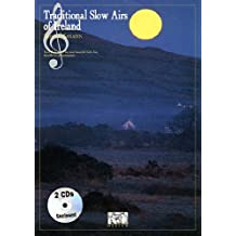 Traditional Slow Airs Of Ireland (CD Edition): Noten, CD für Ensemble
