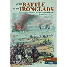 At the Battle of the Ironclads (You Choose: American Battles)