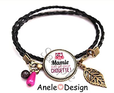 Bracelet Mamie Elle est trop CHOUETTE !