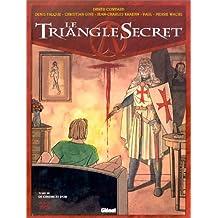 Le Triangle secret, tome 3 : De cendre et d'or