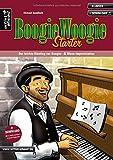Boogie Woogie Starter: Der leichte Einstieg zur Boogie- und Blues-Improvisation (inkl. Download). Lehrbuch für Klavier und Piano. Musiknoten.