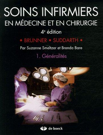 Soins infirmiers en Médecine et en Chirurgie : Tome 1, Généralités