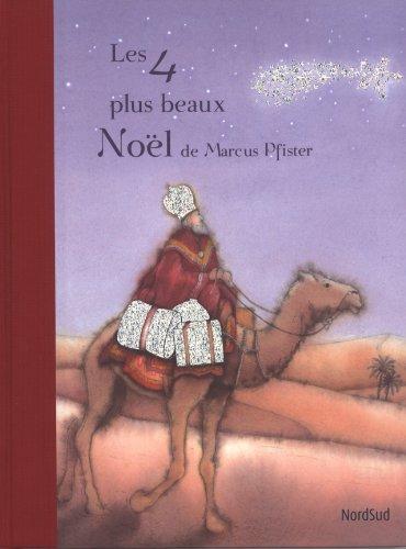 Les 4 plus beaux Noël de Marcus Pfister par Marcus Pfister