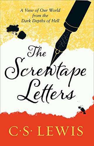 The Screwtape Letters: Letters from a Senior to a Junior Devil (C. S. Lewis Signature Classic) por C. S. Lewis