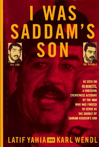 I Was Saddams Son por Latif Yahia