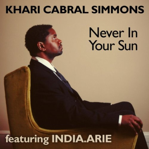 Never In Your Sun (Feat India....