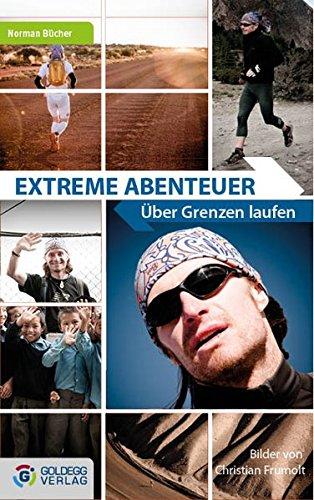 Extreme Abenteuer: Über Grenzen laufen (Grenze Laufen)