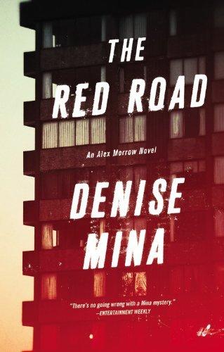 The Red Road (Alex Morrow series, Book 4) (Alex Morrow Novels) by Denise Mina (2014-02-25)