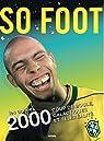 So foot 2000's par Collectif