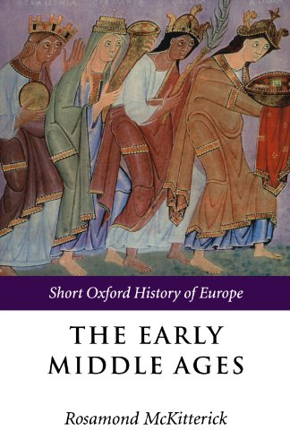 The Early Middle Ages: Europe 400-1000 (Short Oxford History of Europe)
