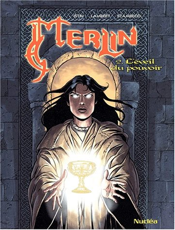 Merlin, tome 2 : L'éveil du pouvoir