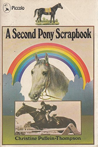 A second pony scrapbook : another collection of bits and pieces