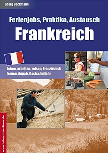 Ferienjobs, Praktika, Austausch - Frankreich