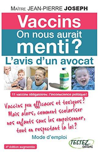 Vaccins - On nous aurait menti ? L'avis d'un avocat