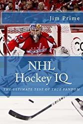 NHL Hockey IQ: The Ultimate Test of True Fandom (English Edition)