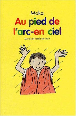 """<a href=""""/node/9154"""">Au pied de l'arc-en-ciel</a>"""