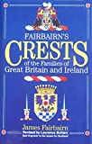 Crests of the Families of Great Britain and Ireland