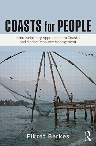 Coasts for People: Interdisciplinary Approaches to Coastal and Marine Resource Management 1st edition by Berkes, Fikret (2015) Paperback