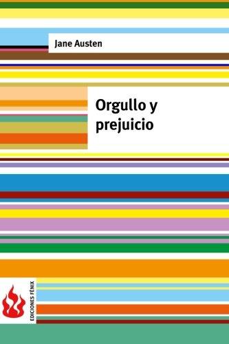 Orgullo y prejuicio: (low cost). Edición limitada (Ediciones Fénix) por Jane Austen