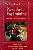 Shelby Marlo's New Art of Dog Training