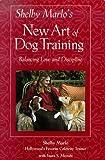 Shelby Marlo's New Art of Dog Training