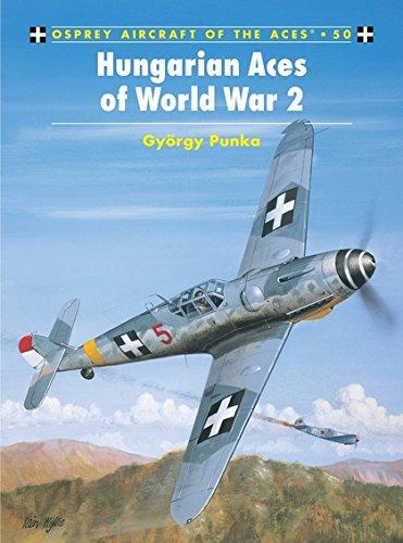 Hungarian Aces of World War 2 (Aircraft of the Aces) por György Punka