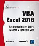 VBA Excel 2016. Programación En Excel. Macros Y Lenguaje Vba