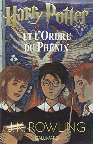 Harry Potter et l'ordre du Phénix | Rowling, J.K