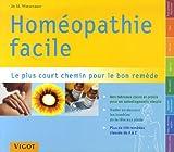 Homéopathie facile : Répertoire pratique dhoméopathie le plus court chemin pour le bon remède