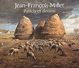 Jean-François Millet - Pastels et dessins