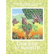 Gracieux Le Monstre (Monstre, 1)