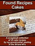 Found Recipes - Cakes (English Edition)